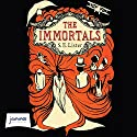 The Immortals Audiobook by S. E. Lister Narrated by Anna Parker-Naples
