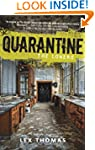 Quarantine #1: The Loners