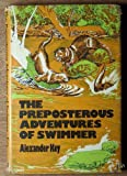 The preposterous adventures of Swimmer (0664325378) by Alexander Key
