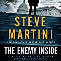 The Enemy Inside: A Paul Madriani Novel Audiobook by Steve Martini Narrated by Dan Woren