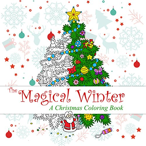 the magical winter a christmas coloring book - Coloring Books For Teens