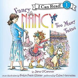 Fancy Nancy: Too Many Tutus Audiobook