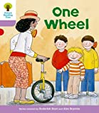 Roderick Hunt Oxford Reading Tree: Level 1+: More First Sentences B: One Wheel