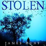 Stolen: The Beginning, Book 0 | James Hunt