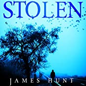 Stolen: The Beginning, Book 0 | James Hunt