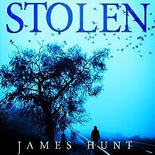 Stolen: The Beginning, Book 0 Audiobook by James Hunt Narrated by Keli Douglass