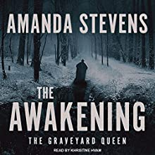 The Awakening: Graveyard Queen, Book 6 Audiobook by Amanda Stevens Narrated by Khristine Hvam