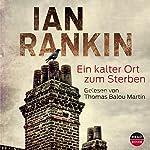 Ein Kalter Ort Zum Sterben | Ian Rankin