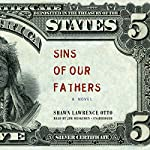 Sins of Our Fathers: A Novel | Shawn Lawrence Otto