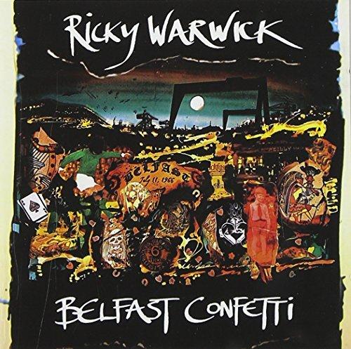 Belfast Confetti by Ricky Warwick (2009-04-28)