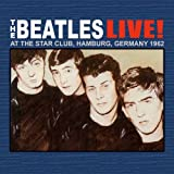 The Beatles Live at The Star-Club in Hamburg
