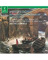 "Mendelssohn : La première nuit de Walpurgis (""Die Erste Walpurgisnacht"")"