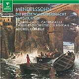"echange, troc  - Mendelssohn : La première nuit de Walpurgis (""Die Erste Walpurgisnacht"")"