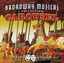 Original Broadway Cast by Carousel