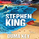Duma Key: A Novel (       UNABRIDGED) by Stephen King Narrated by John Slattery