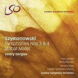 Szymanowski: Symphonies Nos.3 & 4, Stabat Mater