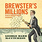 Brewster's Millions | George Barr McCutcheon