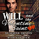 Will and the Valentine Saint Audiobook by Bonnie Dee, Summer Devon Narrated by Cornell Collins