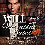Will and the Valentine Saint | Bonnie Dee,Summer Devon