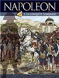 Napoléon, tome 3 : La conquête lombarde