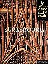 Strasbourg - la Grace d'une Cathédrale