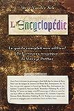 Encyclop�die (l') - le guide complet de l'univers magique de harry potter