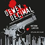 Dewey Decimal: En neurotisk hitman i ett sargat New York | Nathan Larson
