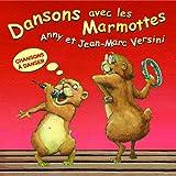 Dansons avec les marmottes (Chansons à danser)