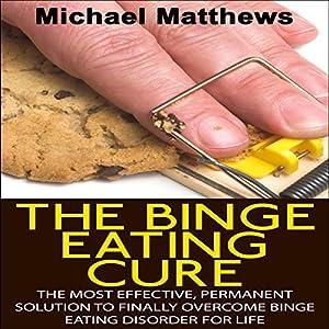 The Binge Eating Cure Audiobook