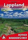 Lappland. Schweden, Finnland und Norwegen mit Lofoten und Vesterålen. 50 Touren