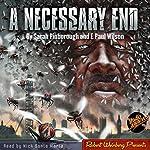 A Necessary End | F. Paul Wilson,Sarah Pinborough
