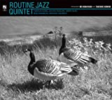 ROUTINE JAZZ QUINTET PRODUCED BY KEI KOBAYASHI