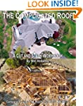 The Complicated Roof - a cut and stac...