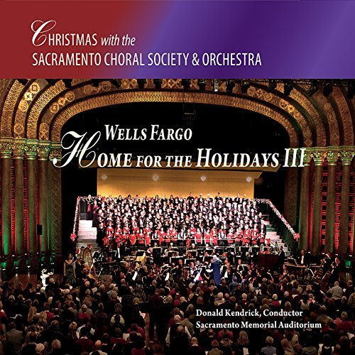 wells-fargo-home-for-the-holidays-iii-by-sacramento-choral-society-orchestra