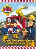 Sam El Bombero. Mi Gran Libro Para Colorear Con Juegos Educativos