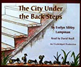 img - for The City Under the Back Steps book / textbook / text book