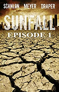 Sunfall: Episode 1 by Tim Meyer ebook deal