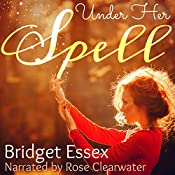 Under Her Spell | Bridget Essex