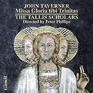 Taverner : Missa Gloria tibi Trinitas - Magnificats. Phillips.
