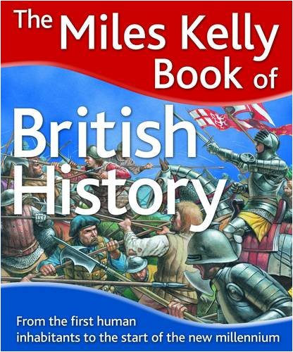 Miles Kelly Book of British History