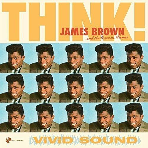 JAMES & THE FAMOUS FLAMES BROWN - Think! + 2 Bonus Tracks
