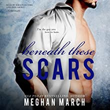 Beneath These Scars: The Beneath Series, Book 4 (       UNABRIDGED) by Meghan March Narrated by Sebastian York, Andi Arndt