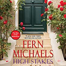 High Stakes: The Men of the Sisterhood, Book 3 Audiobook by Fern Michaels Narrated by Laural Merlington