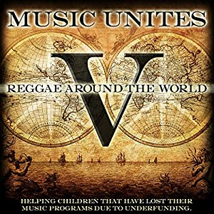 Music Unites - Reggae Around the World, Vol. 5