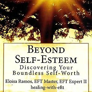 Beyond Self-Esteem Audiobook