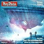 Das Chronoduplikat (Perry Rhodan 2849) | Uwe Anton