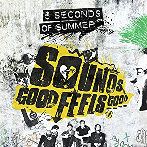 Sounds Good Feels Good [Deluxe Edition]