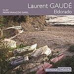 Eldorado | Laurent Gaudé