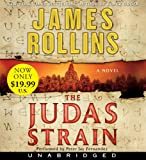 James Rollins The Judas Strain Low Price CD: A SIGMA Force Novel (SIGMA Force Novels)