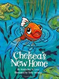 img - for Chelsea's New Home book / textbook / text book